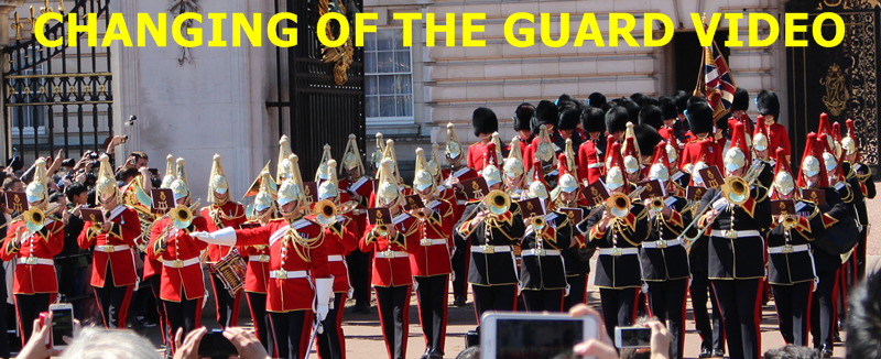 Changing of the guard video